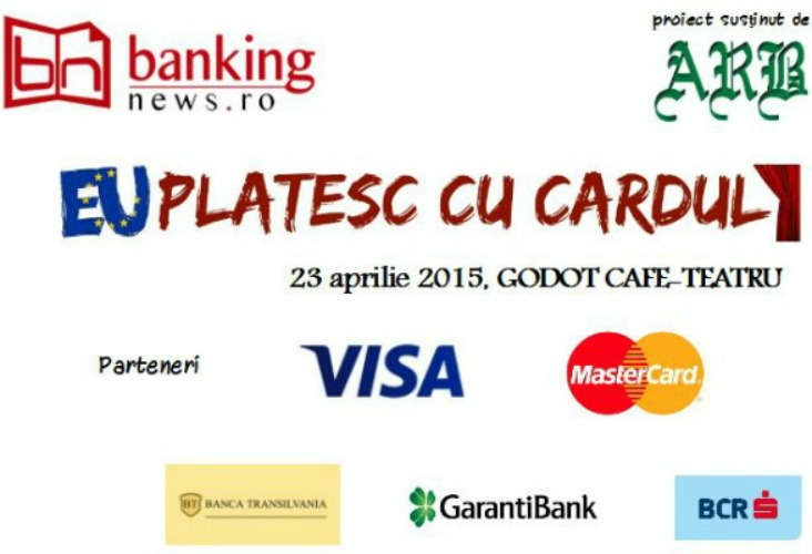 """Conferinta """"EU platesc cu cardul"""", 23 aprilie 2015, Godot Cafe-Teatru"""