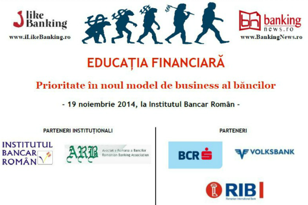 Educatia financiara – prioritate in noul model de business al bancilor