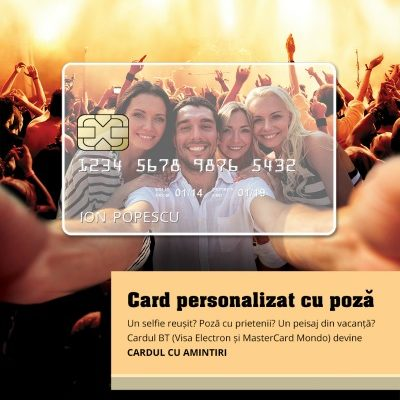 Banca Transilvania lanseaza optiunea picture card. Cardul tau poate pastra cel mai apreciat selfie cu tine