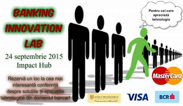 "Ce speakeri vor veni la Conferinta ""Banking Innovation Lab."""
