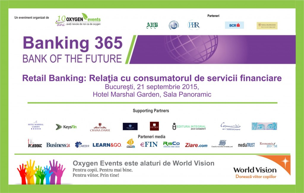 "Relatia dintre clienti si banci dezbatuta in cadrul conferintei ""Retail Banking: Relatia cu consumatorul de servicii financiare"""