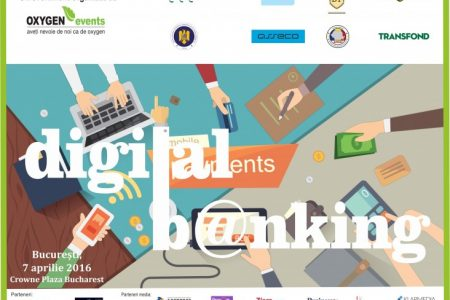 """Oxygen Events organizează conferința """"DIGITAL BANKING"""", despre cum va schimba tehnologia industria bancară"""