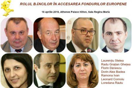 """Specialiștii fondurilor europene se întâlnesc la conferința """"Rolul băncilor în accesarea fondurilor europene"""" pentru a discuta despre creșterea gradului de absorbție"""