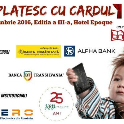 """Specialiștii industriei de carduri se întâlnesc pe 10 noiembrie la cea de-a treia ediție a conferinței """"EU plătesc cu cardul"""""""