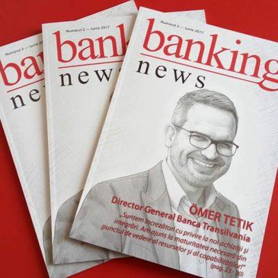 A apărut Numărul 2 al Revistei BankingNews. Ömer Tetik, director general Banca Transilvania, vorbește despre apetitul instituției de la Cluj pentru noi achiziții. Iată toate subiectele acestei ediții!
