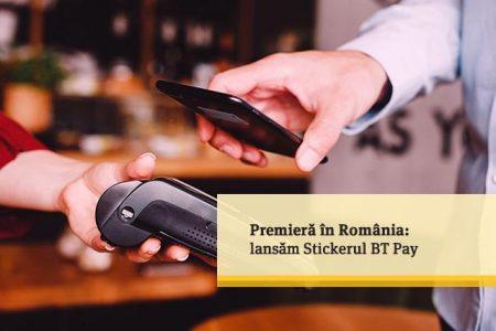 Banca Transilvania a lansat Stickerul BT Pay, o premiera in Romania. Orice obiect devine un mijloc de plata contactless