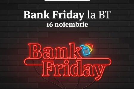 Cu ce oferte vin băncile de Black Friday. Banca Transilvania oferă reduceri pentru credite, carduri sau bilete UNTOLD