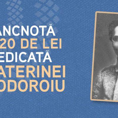 Ecaterina Teodoroiu va fi prima personalitate feminină de pe o bancnotă românească. BNR lansează anul viitor bancnota de 20 de lei