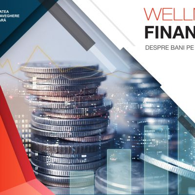 "ASF a demarat programul de educaţie financiară ""Wellness Financiar"""
