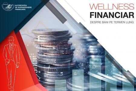 """ASF a demarat programul de educaţie financiară """"Wellness Financiar"""""""