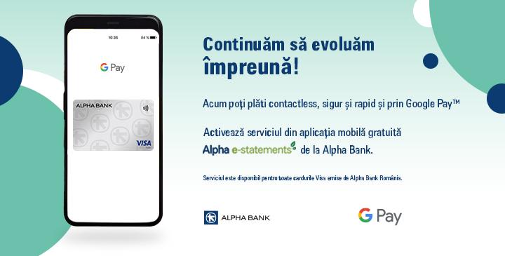 """Alpha Bank lansează serviciul Google Pay. Cristian Dragoș: """"Este încă un pas important pe care îl facem în procesul de digitalizare, accelerat și de contextul actual pe care îl traversăm"""""""