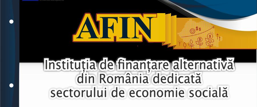 Premireră în România. Comisia Europeană sprijina înființarea primului IFN dedicată în exclusivitate întreprinderilor sociale: AFIN – Instituția de Finanțare Alternativă