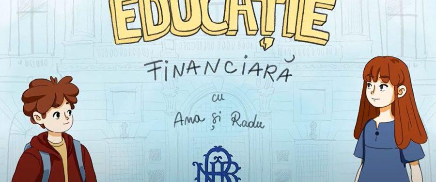 Ana și Radu de la Banca Națională îi ajută pe elevi să descopere educația financiară cu ajutorul unor videoclipuri animate