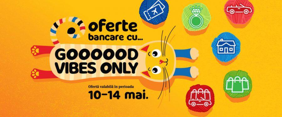 """Banca Transilvania lansează campania promoțională online """"Good Vibes Only"""". Timp de 4 zile, ai produse marca BT cu dobânzi și comisioane atractive și multe alte avantaje"""