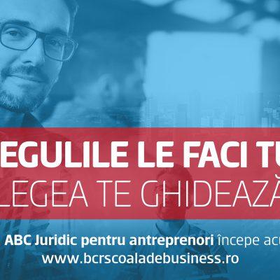 BCR Școala de Business, în parteneriat cu Avocatnet.ro, lansează cursul ABC Juridic cu informații legislative esențiale pentru antreprenori